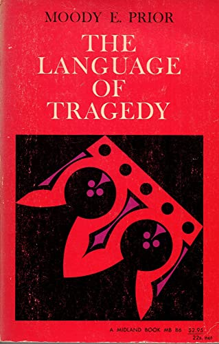The Language of Tragedy: Prior, Mardy E.