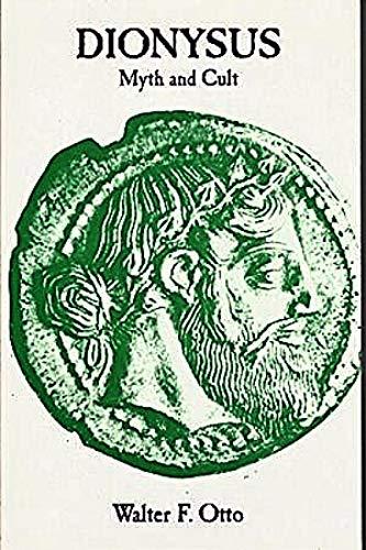 9780253200952: Dionysius: Myth and Cult
