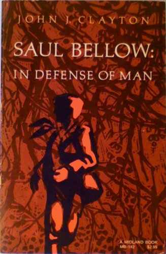 9780253201423: Saul Bellow: In Defense of Man (A Midland Book)