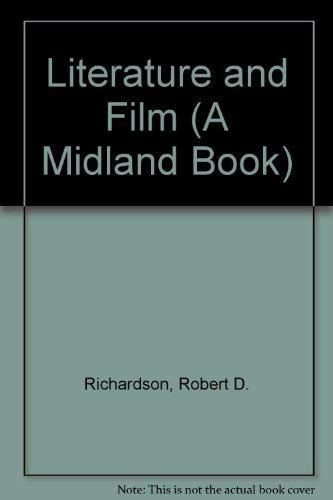 Literature and Film (A Midland Book): Richardson, Robert D.