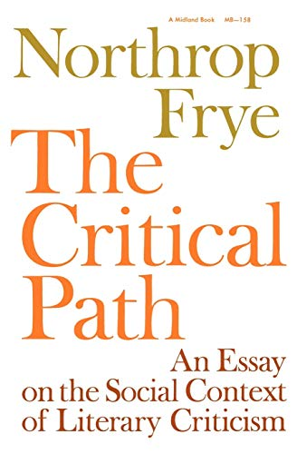 9780253201584: Critical Path: An Essay on the Social Context of Literary Criticism (Midland Books)