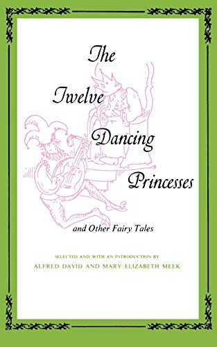 THE TWELVE DANCING PRINCESSES AND OTHER FAIRY TALES (Midland Book MD-173)
