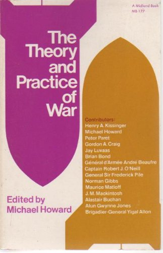9780253201775: The Theory and Practice of War