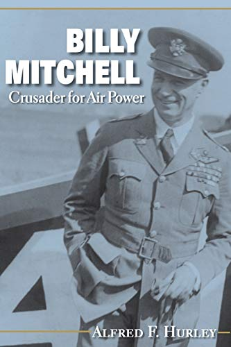 9780253201805: Billy Mitchell: Crusader for Air Power (Midland Books: No. 180)