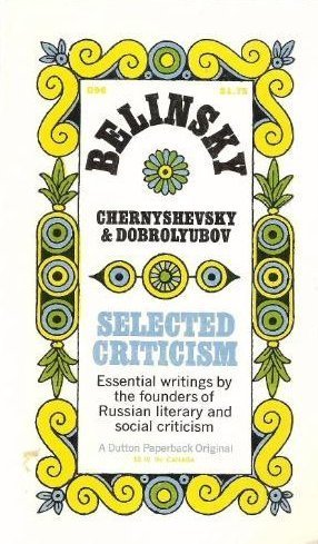 9780253202000: Belinsky, Chernyshevsky and Dobrolyubov: Selected Criticism