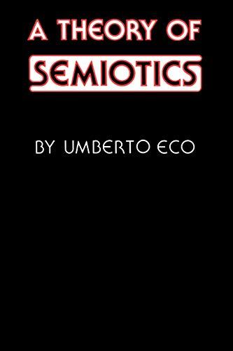 9780253202178: A Theory of Semiotics (Advances in Semiotics)