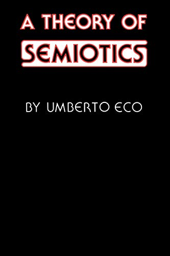9780253202178: A Theory of Semiotics (Advances in Semiotics)