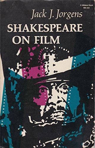 Shakespeare On Film: Jorgens, Jack J