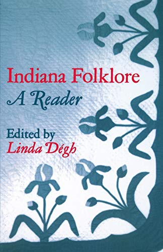 9780253202390: Indiana Folklore: A Reader