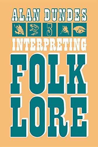 9780253202406: Interpreting Folklore