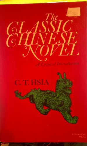 9780253202581: Classic Chinese Novel: A Critical Introduction