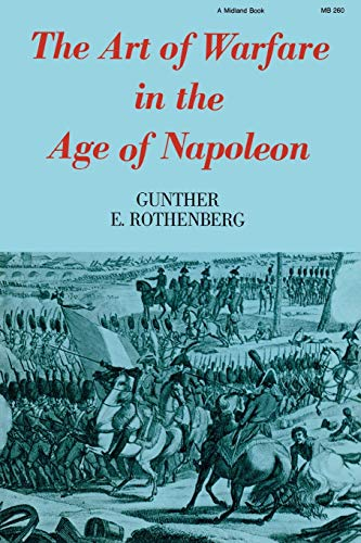 9780253202604: The Art of Warfare in the Age of Napoleon