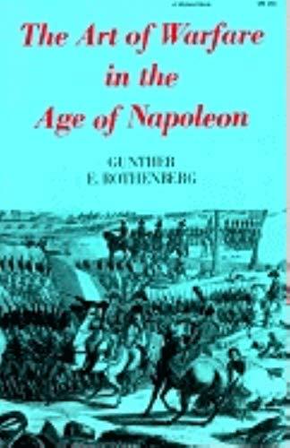 9780253202604: The Art of Warfare in the Age of Napoleon