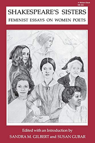 shakespeares sisters feminist essays women by sandra gilbert susan  shakespeare s sisters feminist essays on women poets