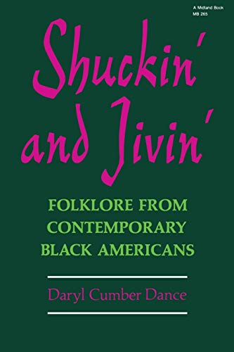 9780253202659: Shuckin' and Jivin': Folklore from Contemporary Black Americans