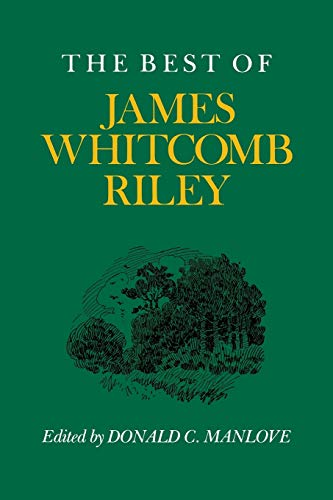 The Best of James Whitcomb Riley (A: James Whitcomb Riley