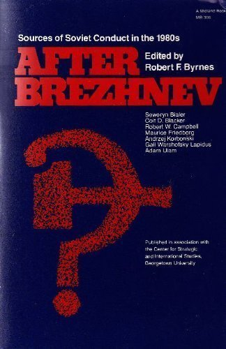 9780253203069: After Brezhnev: Sources of Soviet Conduct in the 1980s (Csis Publication Series on the Soviet Union in the 1980S)