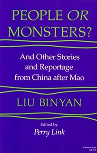 9780253203137: People or Monsters?: And Other Stories and Reportage from China After Mao (Chinese Literature in Translation)