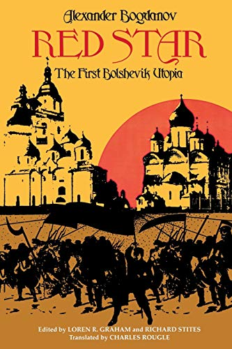 9780253203175: Red Star: The First Bolshevik Utopia (Soviet History, Politics, Society, & Thought)