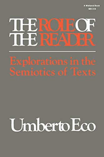 9780253203182: The Role of the Reader: Explorations in the Semiotics of Texts (Advances in Semiotic)