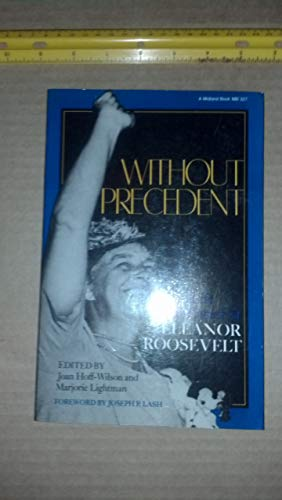 Without Precedent: The Life and Career of: Hoff-Wilson, Joan