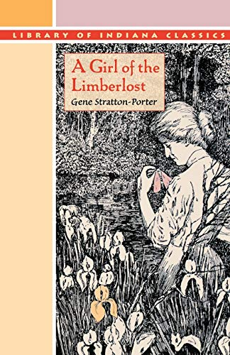 9780253203311: A Girl of the Limberlost (Library of Indiana Classics)