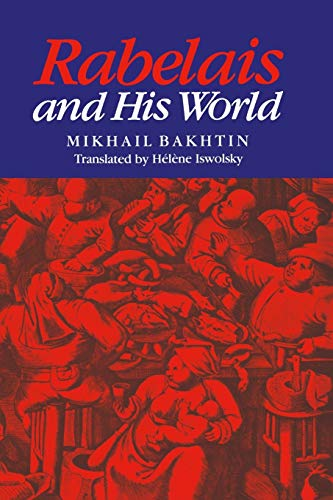 Rabelais and His World: Mikhail Bakhtin