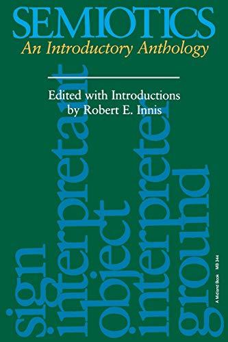 9780253203441: Semiotics: An Introductory Anthology (Advances in Semiotics)