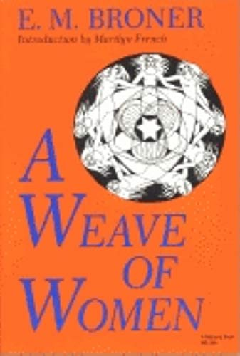9780253203540: A Weave of Women (A Midland Book)