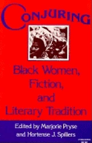 9780253203601: Conjuring: Black Women, Fiction, and Literary Tradition (A Midland Book)