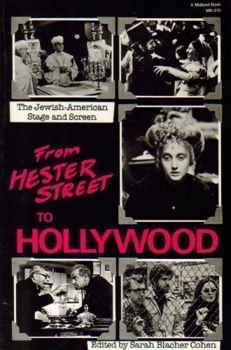 9780253203700: From Hester Street to Hollywood: The Jewish-American Stage and Screen (Jewish Literature and Culture Series)