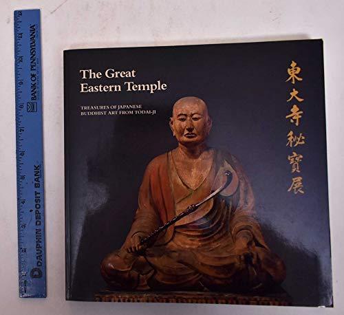 Great Eastern Temple: Treasures of Japanese Buddhist: Mino, Yutaka