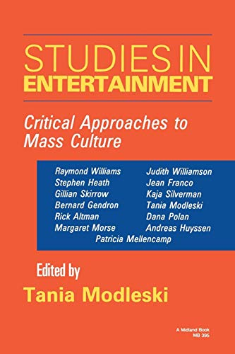 9780253203953: Studies in Entertainment: Critical Approaches to Mass Culture (Theories of Contemporary Culture)