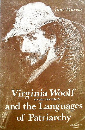 Virginia Woolf and the Languages of Patriarchy (A Midland Book): Marcus, Jane