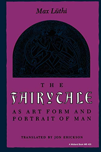 9780253204202: The Fairytale as Art Form and Portrait of Man (Folklore Studies in Translation)