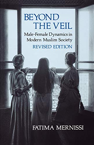 9780253204233: Beyond the Veil, Revised Edition: Male-Female Dynamics in Modern Muslim Society