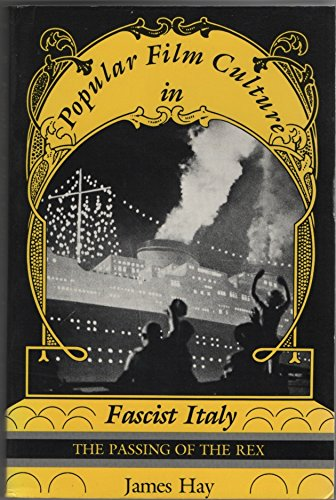 9780253204325: Popular Film Culture in Fascist Italy: The Passing of the Rex (A Midland Book)