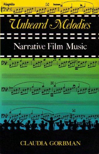 9780253204363: Unheard Melodies: Narrative Film Music