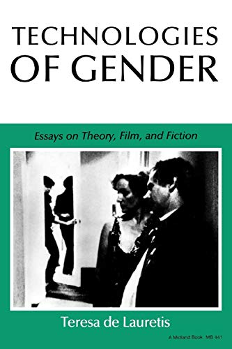 9780253204417: Technologies of Gender: Essays on Theory, Film, and Fiction (Theories of Representation and Difference)