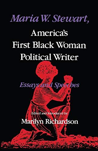 9780253204462: Maria W. Stewart, America's First Black Woman Political Writer: Essays and Speeches (Blacks in the Diaspora)