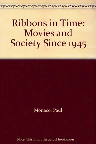 9780253204479: Ribbons in Time: Movies and Society Since 1945