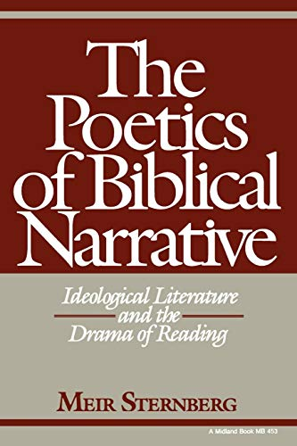 9780253204530: The Poetics of Biblical Narrative: Ideological Literature and the Drama of Reading