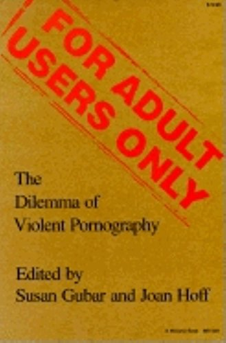 9780253205087: For Adult Users Only: The Dilemma of Violent Pornography (Everywoman: Studies in History, Literature, and Culture)