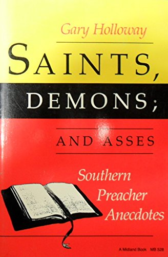 9780253205285: Saints, Demons, and Asses: Southern Preacher Anecdotes (A Midland Book)