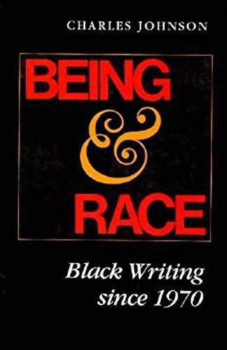 9780253205377: Being and Race: Black Writing Since 1970