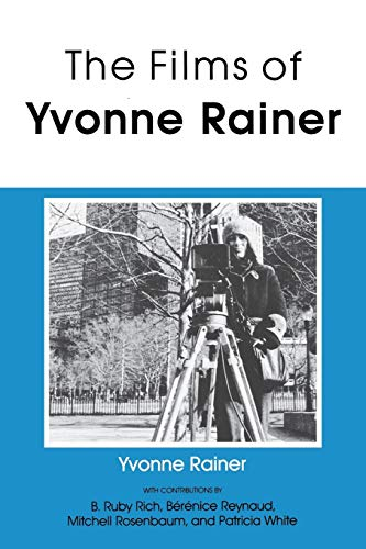 9780253205421: The Films of Yvonne Rainer