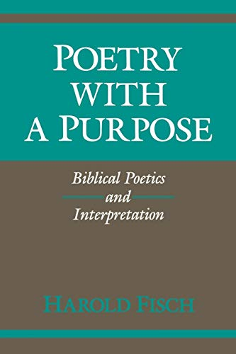 9780253205643: Poetry With a Purpose: Biblical Poetics and Interpretation