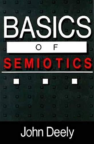 9780253205681: Basics of Semiotics (Advances in Semiotic)