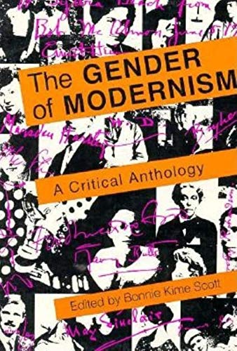 The Gender of Modernism: A Critical Anthology (0253205840) by Charlotte Mew; D.H. Lawrence; James Joyce; Mina Loy; Nancy Cunard; Nella Larsen; T.S. Eliot; Willa Cather