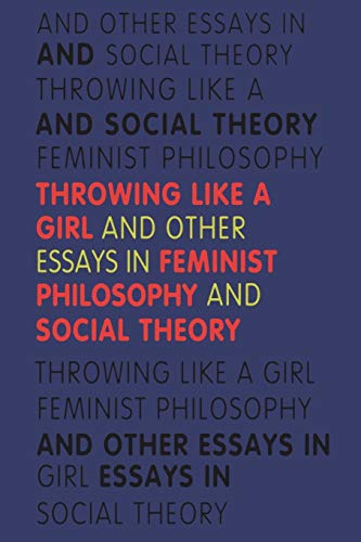 9780253205971: Throwing Like a Girl: And Other Essays in Feminist Philosophy and Social Theory (A Midland Book)